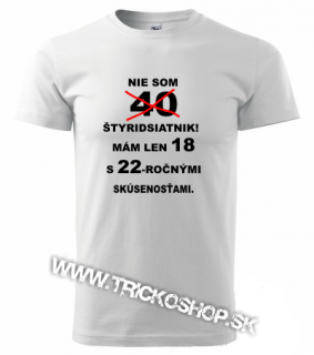 673fb342e5f4 Pánske tričko Nie som 40tnik empty
